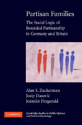 Partisan Families: The Social Logic of Bounded Partisanship in Germany and Britain