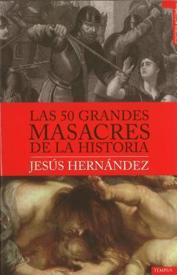las-50-grandes-masacres-de-la-historia
