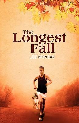 The Longest Fall by Lee Krinsky