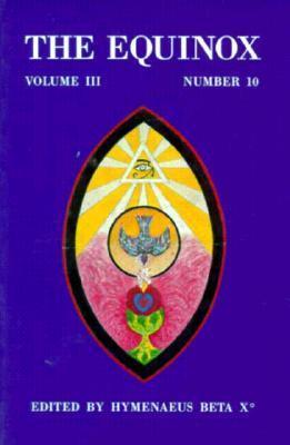 The Equinox: Volume III, Number 10