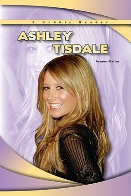 Ashley Tisdale by Joanne Mattern