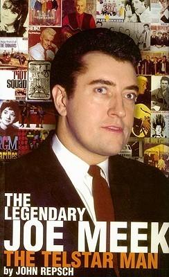 The Legendary Joe Meek: The Telstar Man
