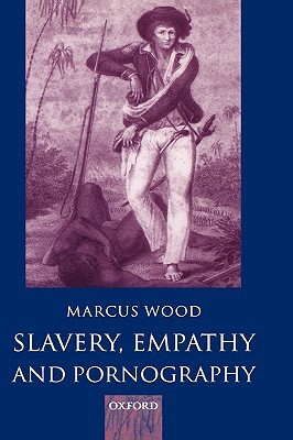Slavery, Empathy, and Pornography