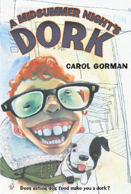 Ebook A Midsummer Night's Dork by Carol Gorman TXT!