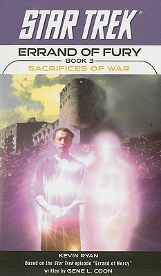 Sacrifices of War by Kevin Ryan
