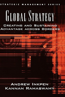 global-strategy-creating-and-sustaining-advantage-across-borders