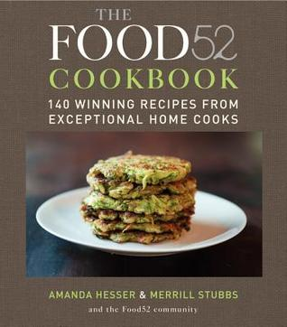 The food52 cookbook 140 winning recipes from exceptional home cooks 10200872 forumfinder Images