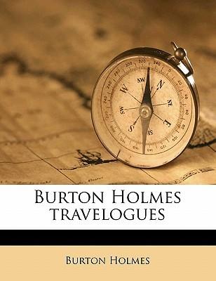 Burton Holmes Travelogues Volume 4
