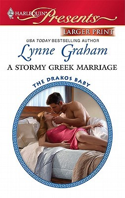 !!> Read ➵ A Stormy Greek Marriage  ➸ Author Lynne Graham – Sunkgirls.info