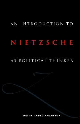 An Introduction to Nietzsche as Political Thinker: The Perfect Nihilist
