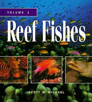 reef-fishes-a-guide-to-their-identification-behavior-and-captive-care