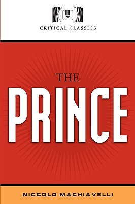 the critical attributes and issues of concern in machiavellis the prince