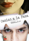 Camino a la fama by Dana_Luz