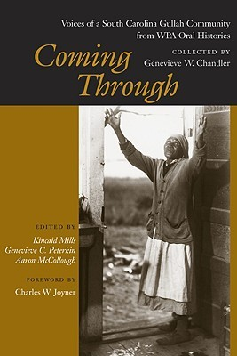 Coming Through: Voices of a South Carolina Gullah Community from WPA Oral Histories