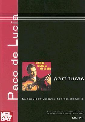 Paco de Lucia Partituras, Libro 1: La Fabulosa Guitarra de Paco de Lucia