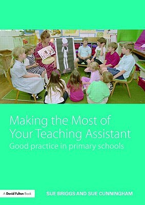Maximising the Potential of Your TAs: A handbook for SENCOs and teachers