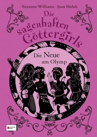 Download and Read online Die Neue am Olymp (Goddess Girls, #1) books