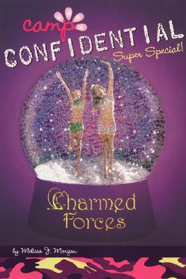 Charmed Forces: Super Special(Camp Confidential 19)