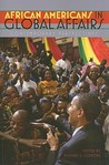 African Americans in Global Affairs: Contemporary Perspectives