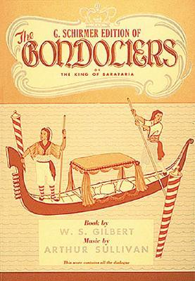 The gondoliers by W.S. Gilbert