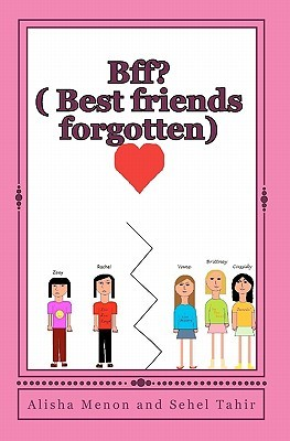 Bff?: (Best Friends Forgotten)