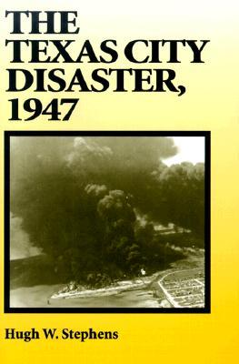 Download The Texas City Disaster, 1947 PDF Free