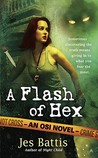 A Flash of Hex (OSI, #2)