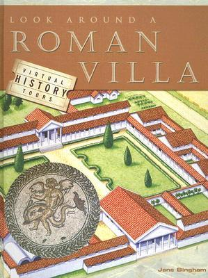 Look Around A Roman Villa