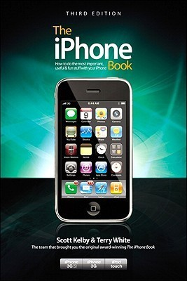 The iPhone Book (Covers iPhone 3GS, iPhone 3G, and iPod Touch)