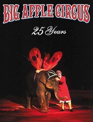 Big Apple Circus 25th Anniversary Book
