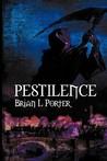 Pestilence by Brian L. Porter