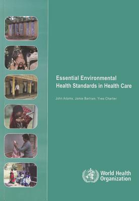 Essential Environmental Health Standards For Health Care