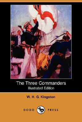 The Three Commanders (Illustrated Edition)