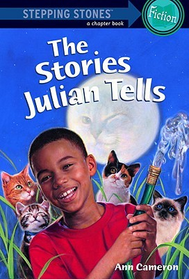 Stories Julian Tells by Ann Cameron