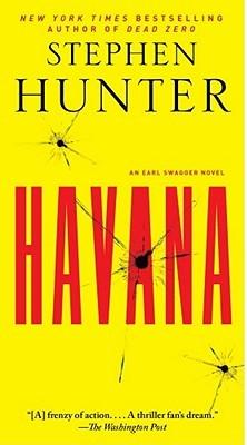 Havana: An Earl Swagger Novel