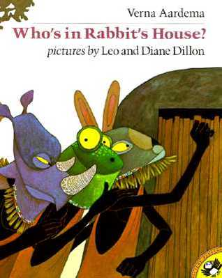 Who's in Rabbit's House? by Verna Aardema