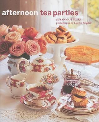 Afternoon Tea Parties by Susannah Blake