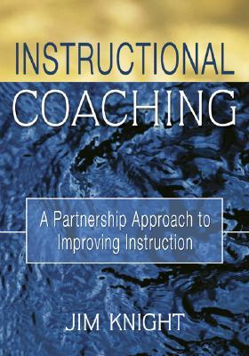 Instructional Coaching by Jim Knight