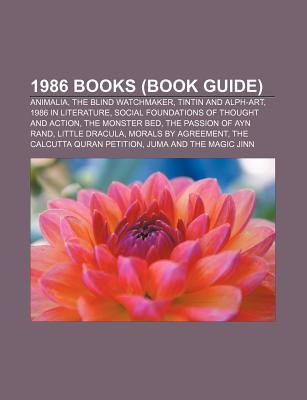 1986 Books: Animalia, the Blind Watchmaker, Tintin and Alph-Art, 1986 in Literature, the Passion of Ayn Rand, the Monster Bed, Little Dracula