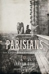 Parisians by Graham Robb
