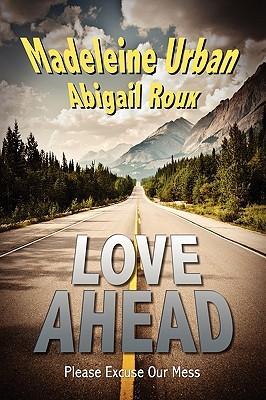 Love Ahead by Madeleine Urban