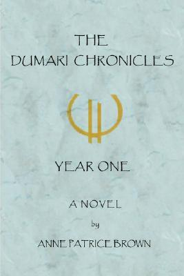The Dumari Chronicles: Year One