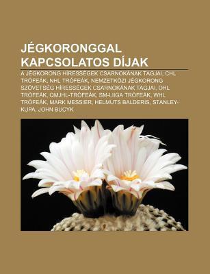 Jegkoronggal Kapcsolatos Dijak: A Jegkorong Hiressegek
