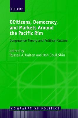 Citizens, Democracy, and Markets Around the Pacific Rim 978-0199297252 por Russell J. Dalton EPUB MOBI