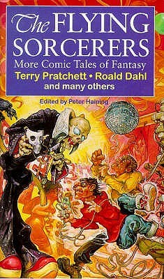 The Flying Sorcerers: More Comic Tales of Fantasy                  (Comic Tales of Fantasy  #2)