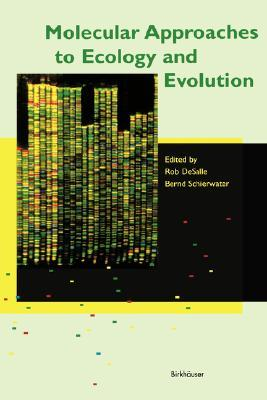 Molecular Approaches to Ecology and Evolution