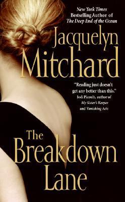 The Breakdown Lane by Jacquelyn Mitchard