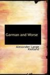 Garman and Worse