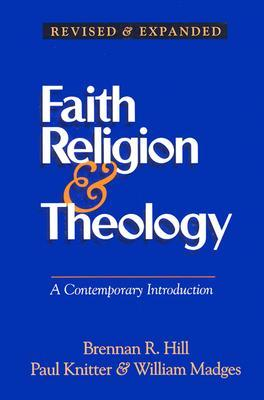 Faith Religion & Theology: A Contemporary Introduction