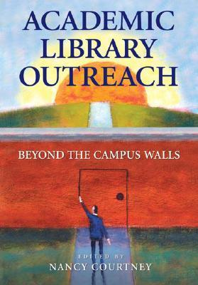 Academic Library Outreach by Nancy Courtney